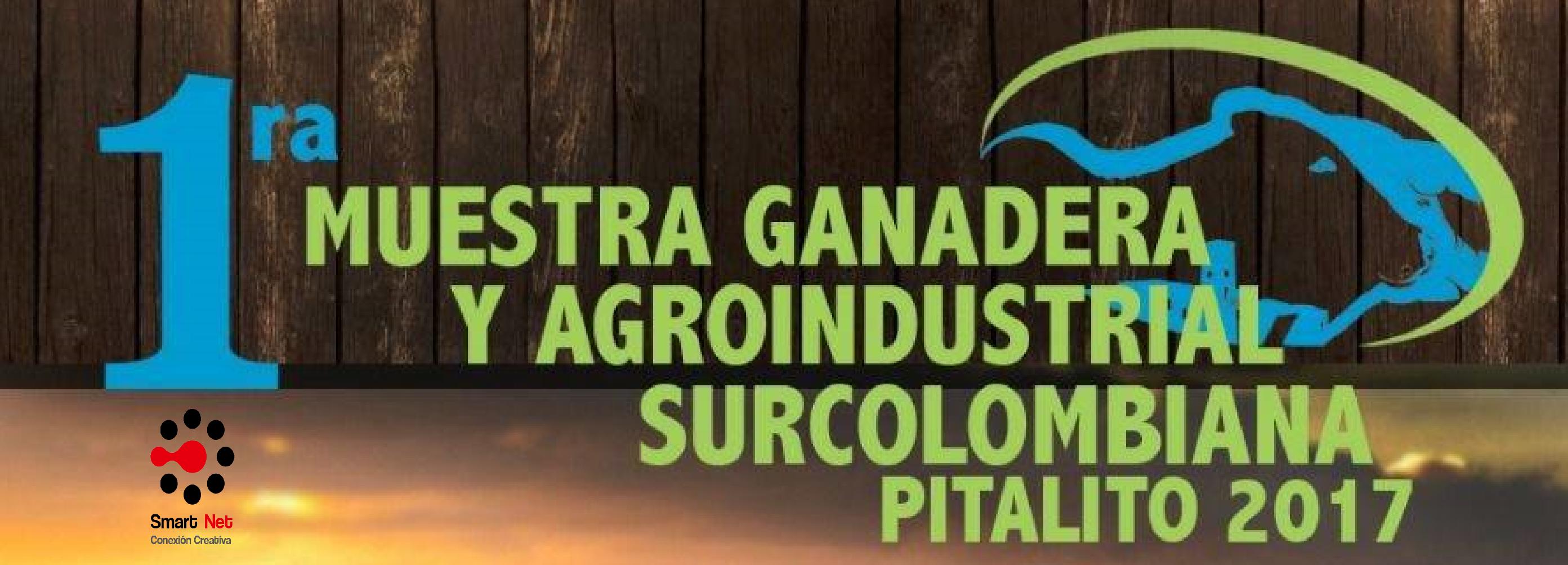 Primera Muestra Ganadera y Agroindustrial Surcolombiana 2017